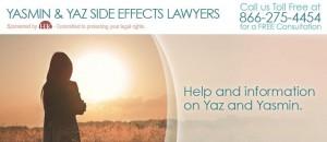 Yaz & Yasmine Side Effects Lawyers